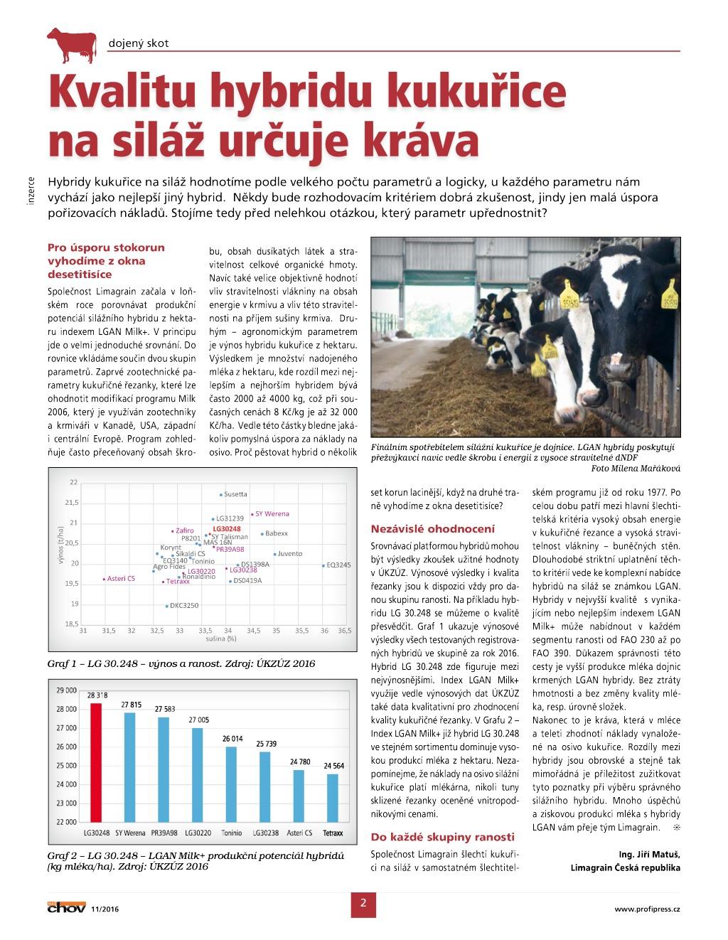 2017 CZ JIM kvalitu hybridu určuje dojnice Náš chov